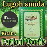 Terjemah / Lugoh sunda Kitab Fathul Qorib kertas kuning