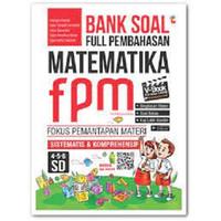 BUKU PELAJARAN SD BANK SOAL FULL PEMBAHASAN MATEMATIKA FPM SD KELAS 4-