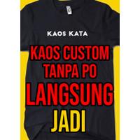 SABLON KAOS /BAJU / KATA-KATA / CUSTOM .