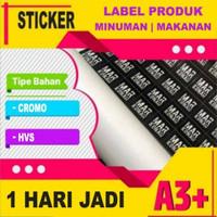 Cetak Stiker / Sticker Label A3 A3+ bahan Cromo / HVS