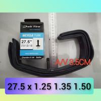 BAN DALAM SEPEDA 27.5 X 1.25 1.35 1.50 PENTIL A/V MTB UKURAN 27.5X1.25