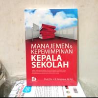 BUKU MANAJEMEN KEPEMIMPINAN KEPALA SEKOLAH- Prof Mulyasa ORIGINAL