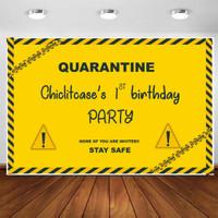 Backdrop custom birthday banner quarantine karantina dekorasi pesta - 1x1 m