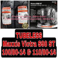 Maxxis 100/80-14 & 110/80-14 Victra S98 ST Sepasang Ban Motor Tubeless