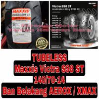 Maxxis 140/70-14 Victra S98 ST Ban Belakang Motor AEROX / XMAX Tubeles