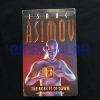 Buku Science Fiction THE ROBOTS OF DAWN oleh ISAAC ASIMOV