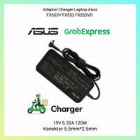 Adaptor Charger Laptop Asus FX553V FX553 FX553VD 19V 6.32A 120W Series