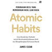 Atomic Habit Perubahan Kecil Memberikan Hasil Luar Biasa Indonesia
