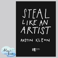 STEAL LIKE AN ARTIST - Austin Kleon