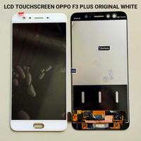 Lcd Oppo F3 dan F3 plus Warna putih Original Copotan/New refurbish