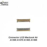 Connector LCD Macbook Air 1369 A1370 A1465 A1466