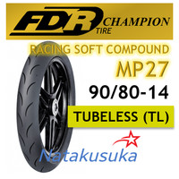 Ban Luar FDR Racing Soft Compound MP27 Tubeless (TL) 90/80-14