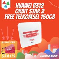 MODEM ROUTER WIFI 4G HUAWEI B312 ORBIT STAR 2 FREE TELKOMSEL 50GB