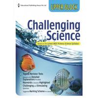 Challenging Science Upper Block (Primary 5 & 6)