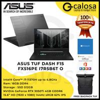ASUS TUF DASH F15 FX516PE I7R5B6T O I7 11370H RTX3050TI RAM 16GB