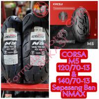 Sepasang Ban Nmax Tapak Lebar Corsa M5 120/70-13 & 140/70-13 Tubeless