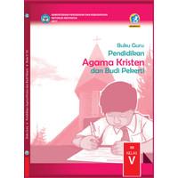 KELAS 5 SD-Buku guru Pendidikan Agama Kristen dan Budi Pekerti