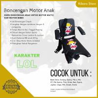 Kursi Bangku Jok Boncengan Bonceng Motor Anak Karakter LOL + Armrest