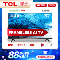 TCL 32 inch Smart Android TV - HD Frameless - Google AI - Model 32S65A