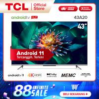 TCL 43 inch Android 11 TV 4KUHD-HDR10-HFVC 2.0-MEMC-HDMI 2.1-43A20