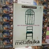 DARI ARISTOTELES SAMPAI DERRIDA SISTEM SISTEM METAFISIKA BARAT