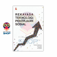 Buku Rekayasa Teknologi Pekerjaan Sosial - Sugeng Pujileksono