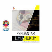 Buku PENGANTAR ILMU HUKUM - Dr. Indien Winarwati, S.H, M.H.