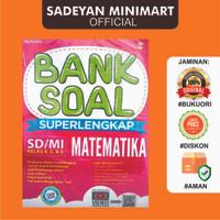 BANK SOAL SUPERLENGKAP MATEMATIKA SD/MI KELAS 4, 5, & 6 - BMEDIA BM