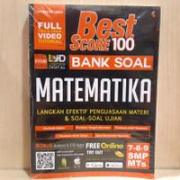 BUKU SMP/MTS KELAS 7 8 9 BEST SCORE 100 BANK SOAL MATEMATIKA