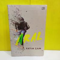 NOVEL ARAL - FATIH ZAM