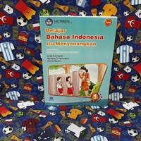 BUKU BELAJAR BAHASA INDONESIA ITU MENYENANGKAN UNTUK KELAS 1 SD - BSE