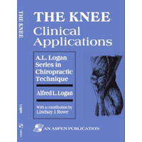 E-Book Knee Clinical Applications (A.L. Logan Series in Chiropractic