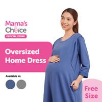Mama's Choice Oversized Home Dress - Daster Hamil Menyusui Nyaman