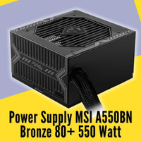 PSU MSI A550BN Bronze 80+ 550 Watt