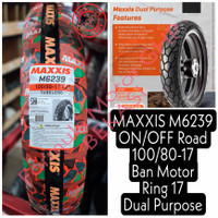 100/80-17 Maxxis M6239 ON/OFF Road - Ban Motor Ring 17 Dual Purpose