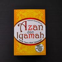 Buku Religi: Azan dan Iqamah: Merdu Suara Allah Memanggil