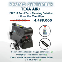 PROMO SEPTEMBER TEXA AIR+ FREE 12BTL TEXA CLEANING SOLUTION+CLEAR CAR