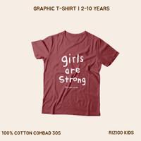 Baju Anak Perempuan Rizigo Kids Series Girl Are Strong - Kaos Anak