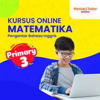 Kursus Online Matematika untuk SD|Pengantar Inggris [Paket 1 bulan] - Kelas 3