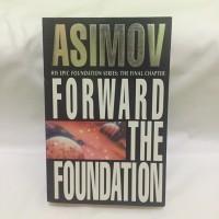 Forward The Foundation - Isaac Asimov - Double Day