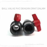 """Stop Kran / Keran Plastik / Ball Valve PVC 1/2"""" Drat Dalam"""