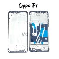 Frame Lcd atau Tulang Tengah Oppo F7