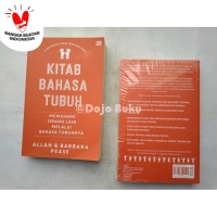 Kitab Bahasa Tubuh: Memahami Orang Lain Melalui Bahasa Tubuhnya Allan