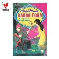 Buku Cerita Asal Mula Danau Toba dan Dongeng Terkenal Lainnya