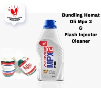 Paket Hemat Oli Matic MPX 2 - Flash Injector Cleaner - Voucher JS 25%