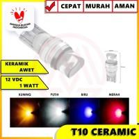 LAMPU LED T10 CERAMIC W5W LED T10 KERAMIK PLASMA SEIN SENJA UNIVERSAL
