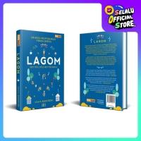 Buku Lagom Rahasia Hidup Bahagia Orang Swedia Lola A Akerstrom HC