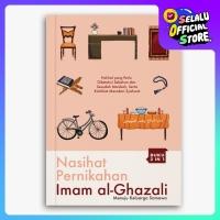 Nasihat Pernikahan Imam Al-Ghazali
