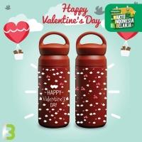 Termos Botol Minum Romantic Happy Valentine 2021 / Termos Air 350ml