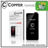 Iphone XS Max - COPPER Tempered Glass PRIVACY / ANTI SPY (Full Glue)